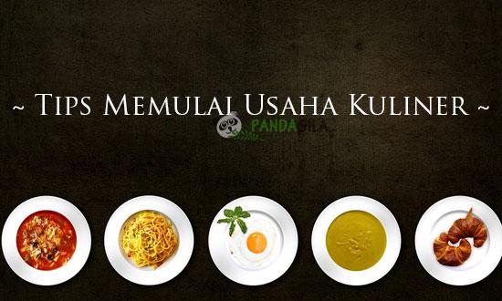 Tips Sukses Memulai Usaha Kuliner untuk Pemula