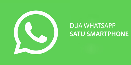 Cara Install 2 WhatsApp atau Aplikasi Lain di HP Android