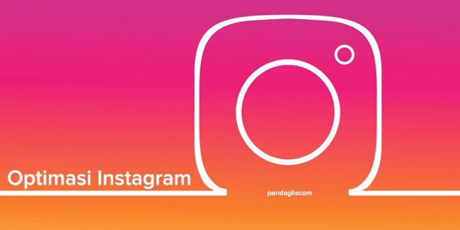 Tool untuk optimasi Instagram