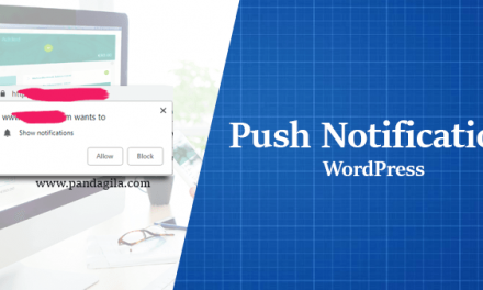 Cara Mudah Membuat Push Notification Gratis di WordPress